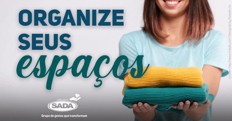 Organize seus espaços